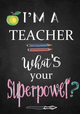 Teacher Notebook: I'm a Teacher Journal or Planner for Teacher Gift: Great for Teacher Appreciation/Thank You/Retirement/Year End Gift por NOT A BOOK