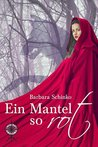 Ein Mantel so rot by Barbara Schinko