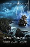 Talwan's Vengeance (Turn of the Tides, #1)