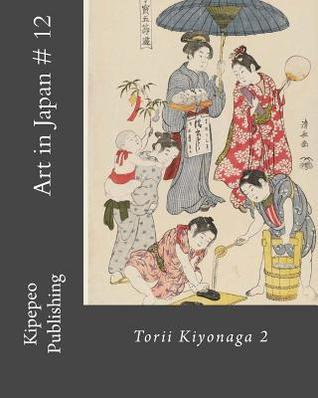 Art in Japan # 12: Torii Kiyonaga 2