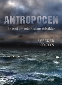 antropocen-en-ess-om-mnniskans-tidslder