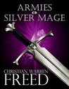 Armies of the Silver Mage (History of Malweir #1)