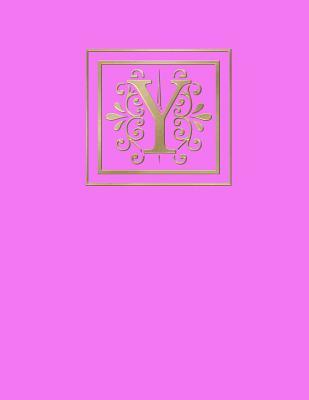 Y: Blank Journal, 160 Pages, 8,5x11 Inch (21.59 X 27.94 CM) Soft Cover / Paperback. Pink Background, Gold Color Monogram Letter Y