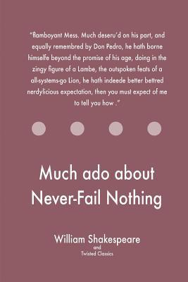 Much ADO about Never-Fail Nothing