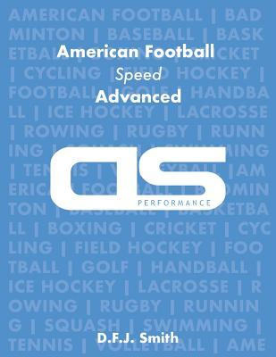 DS Performance - Strength & Conditioning Training Program for American Football, Speed, Advanced