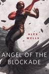 Angel of the Blockade cover