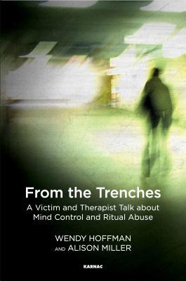 from-the-trenches-a-victim-and-therapist-talk-about-mind-control-and-ritual-abuse