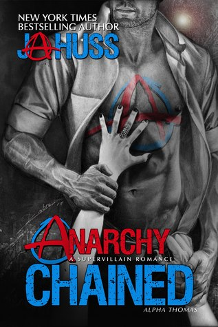 Anarchy Chained (SuperAlpha, #3)