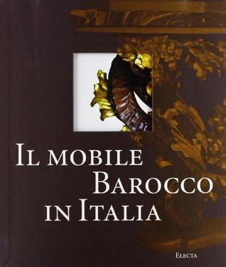 il-mobile-barocco-in-italia-arredi-e-decorazioni-d-interni-dal-1600-al-1738