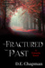Fractured Past by D.E. Chapman