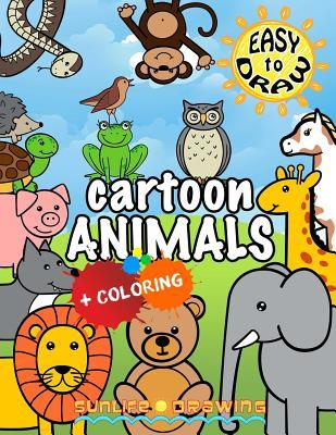 Easy to Draw Cartoon Animals: Draw & Color 26 Cute Animals
