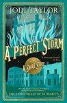 A Perfect Storm by Jodi Taylor