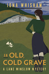 An Old, Cold Grave (Lane Winslow #3)