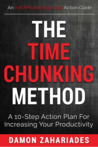 The Time Chunking Method by Damon Zahariades