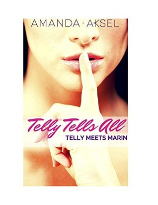 telly-tells-all-telly-meets-marin-a-contemporary-short-story