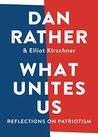What Unites Us: R...