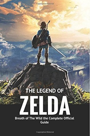 The Legend Of Zelda Breath Of The Wild The Complete Official Guide: Unseen Walkt