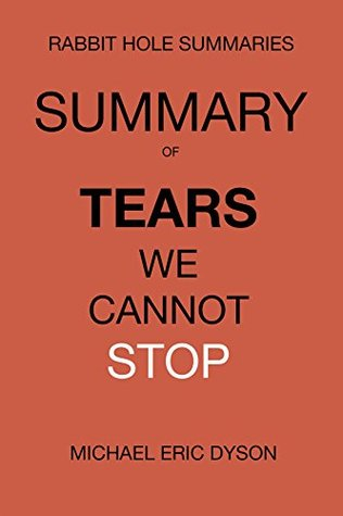 Summary and Analysis: Tears We Cannot Stop