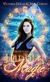 Hidden Magic (Relic Guardians, #2)