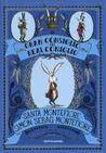 Il gran consiglio del real coniglio by Santa Montefiore