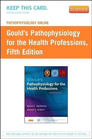 Pathophysiology Online for Gould's Pathophysiology for the Health Professions