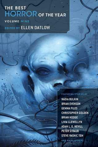The Best Horror Of The Year Volume Nine By Ellen Datlow