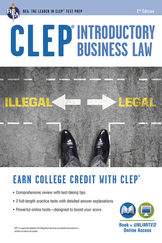 CLEP® Introductory Business Law Book + Online, 2nd Ed.