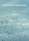Cestovat nalehko by Tove Jansson