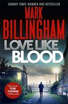 Love Like Blood  (Tom Thorne, #14)