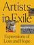 Artists in Exile: Expressio...