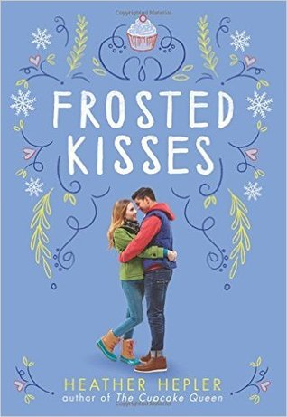 Frosted Kisses (Cupcake Queen, #2)