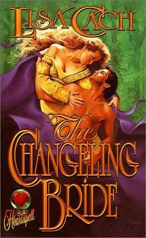 The Changeling Bride (Timeswept) by Lisa Cach