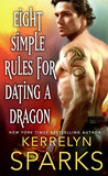 Eight Simple Rules for Dating a Dragon (The Embraced, #3)