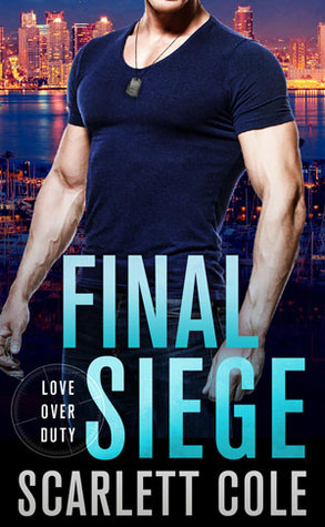 Final Siege (Love Over Duty, #2)