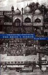 The Bride's Mirror: A Tale of Life in Delhi a Hundred Years Ago