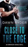 Close to the Edge (Unbroken Heroes #5)