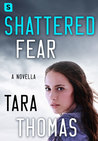 Shattered Fear (Sons of Broad #0.5)
