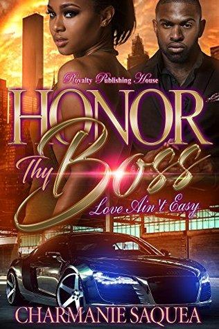 Honor Thy Boss: Love Ain't Easy