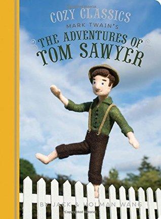 Cozy Classics: The Adventures of Tom Sawyer: (Classic Literature for Children, Kids Story Books, Mark Twain Books)