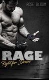 Rage by Rose Bloom