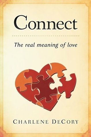 Connect: The Real Meaning of Love