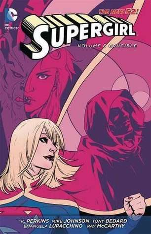 Supergirl, Vol. 6: Crucible