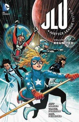 Justice League United, Volume 3: Reunited