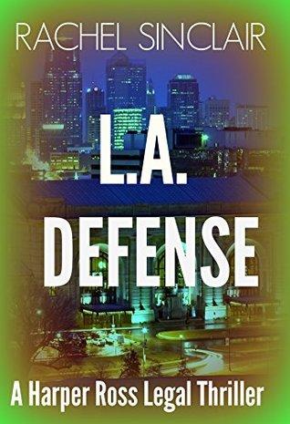 L.A. Defense (Harper Ross #5)