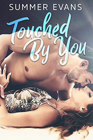 Touched by You (Second Chances #1)