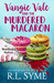 Vangie Vale & the Murdered Macaron (The Matchbaker Mysteries, #1) by R.L. Syme