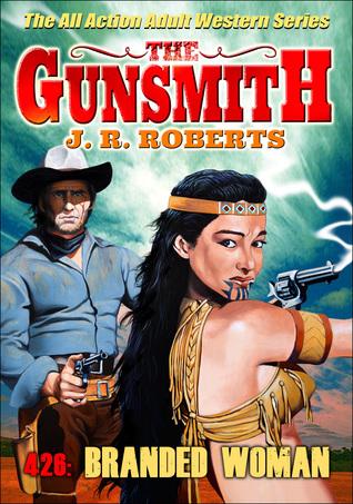 The Gunsmith 426: Branded Woman