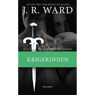 Krigerinden (Black Dagger Brotherhood, #11)