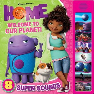 DreamWorks Home Super Sounds: Welcome to our Planet