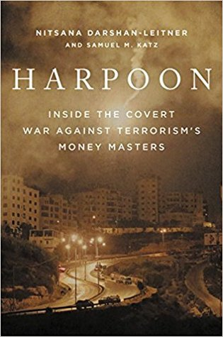 Harpoon: Inside the Covert War Against International Terrorism's Money Masters